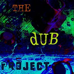 The Dub Project -  The Dub Project 2