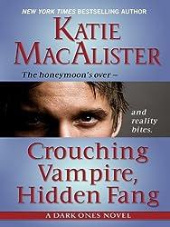 Crouching Vampire, Hidden Fang (Thorndike Romance) by Katie MacAlister (2009-11-18)