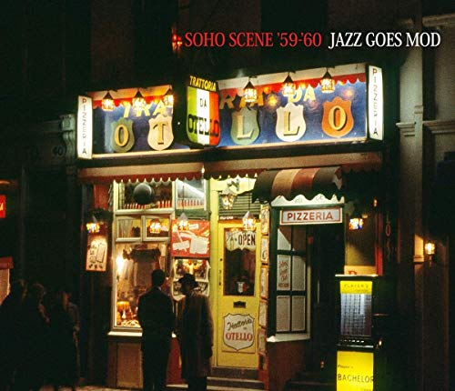 Soho Scene '59 (Jazz Goes Mod)