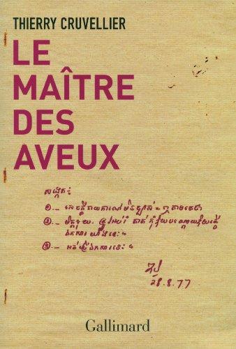 Le maître des aveux par Thierry Cruvellier