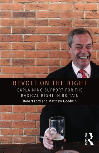 revolt-on-the-right-explaining-support-for-the-radical-right-in-britain-extremism-and-democracy-by-r