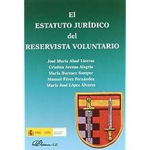 El estatuto jurídico del reservista voluntario