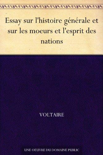 Couverture du livre Essay sur l'histoire générale et sur les moeurs et l'esprit des nations