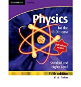 [( Physics for the IB Diploma Full Colour )] [by: K. A. Tsokos] [Feb-2010]