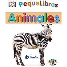 PequeLibros. Animales (Castellano - A Partir De 0 Años - Proyecto De 0 A 3 Años - Libros Lógicos)