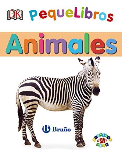 PequeLibros. Animales (Castellano - A Partir De 0 Años - Proyecto De 0 A 3 Años - Libros Lógicos) por Varios Autores