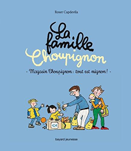 Magasin Choupignon, tout est mignon !