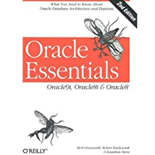 ORACLE ESSENTIALS: ORACLE9I, ORCLE8I AND ORACLE8