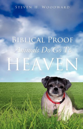 Biblical Proof Animals Do Go to Heaven Cover Image