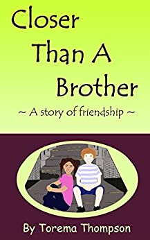 Book cover image for Closer Than A Brother: A story of friendship