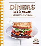 Telecharger Livres Diners sur le pouce 100 recettes inratables (PDF,EPUB,MOBI) gratuits en Francaise