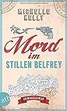'Mord im stillen Belfrey: Kriminalroman' von 'Michelle Kelly'