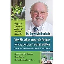 Dr. Douwes informiert: Was Sie schon immer als Patient (etwas genauer) wissen wollten
