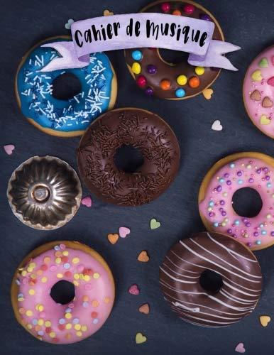Cahier de Musique: A4 - 108 pages - 12 portÃes par pages - Bonbons - Glaces - Patisseries - Muffins - Cookies - couverture souple glossy - musicbook ... - Ice Cream - chant - musicien - compostion