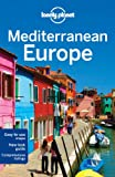 Mediterranean Europe (Lonely Planet Mediterranean Europe)