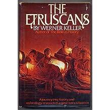 The Etruscans by Werner Keller (1974-06-01)
