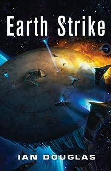 Earth Strike (Star Carrier, Book 1) by [Douglas, Ian]