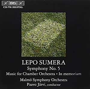 Sumera: Symphony No. 5- Music for chamber orchestra / In Memoriam