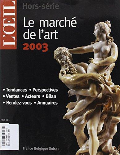 Le marché de l'art 2003