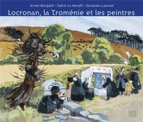 Locronan - La Tromenie et les peintres par Donatien Laurent
