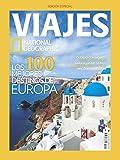 National Geographic. Viajes. Los 100 Mejores Destinos De Europa