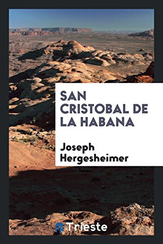 Descargar Libro San Cristobal de La Habana de Joseph Hergesheimer