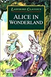 Alice in Wonderland (Ladybird Children's Classics)