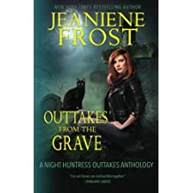 Outtakes From The Grave (Night Huntress)