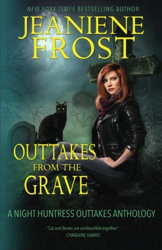 Outtakes From The Grave: Volume 8 (Night Huntress)