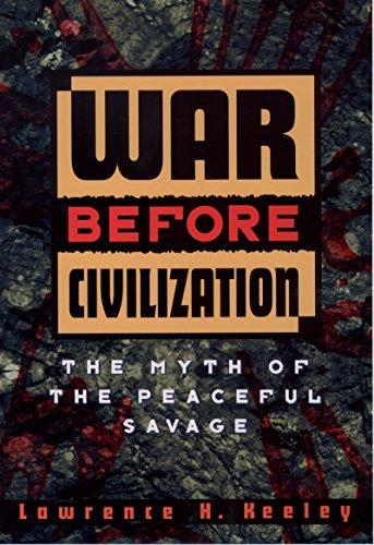War Before Civilization (English Edition) por Lawrence H. Keeley