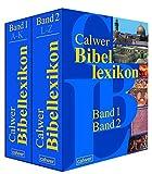 Calwer Bibellexikon: Band 1: A-K. Band 2: L-Z -