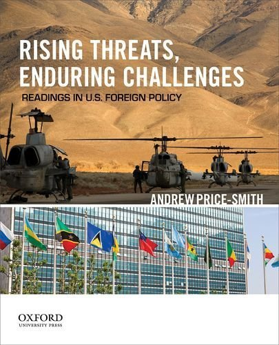 Rising Threats, Enduring Challenges: Readings in U.S. Foreign Policy by Andrew Price-Smith (2013-12-16)
