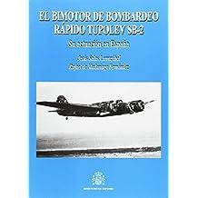 El bimotor de bombardeo rápido Tupolev SB-2: su actuación en España