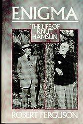 Enigma: Life of Knut Hamsun
