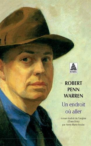 Un endroit où aller par Robert Penn Warren