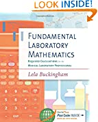 #4: Fundamental Laboratory Mathematics : Required Calculations for the Medical Laboratory Professional