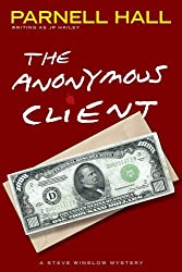 The Anonymous Client (Steve Winslow Mystery Book 2)