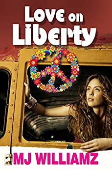 Love on Liberty by [Williamz, MJ]