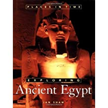 Exploring Ancient Egypt (Places in Time) by Ian Shaw (2003-07-31)