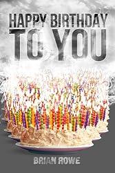 Happy Birthday to You (Birthday Trilogy Book 3)