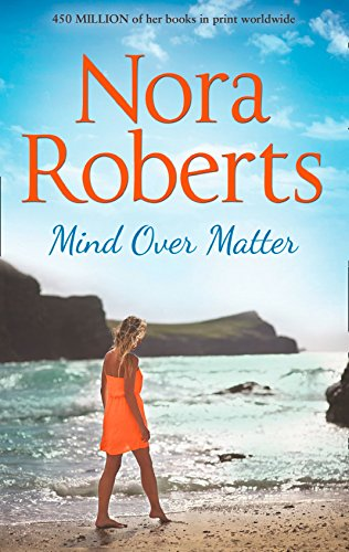 Mind Over Matter by [Roberts, Nora]