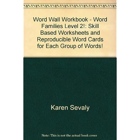 Title: Word Wall Workbook Word Families Level 2 Skill Ba