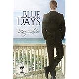 Blue Days (Mangrove Stories Book 1) (English Edition)