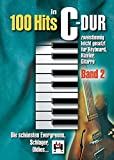 100 Hits In C Dur Band 2: Noten, Songbook für Klavier, Gesang