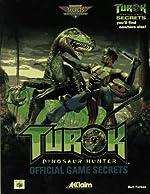Turok - Dinosaur Hunter Official Game Secrets de Bart Farkas