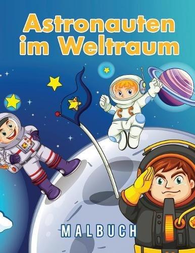 Astronauten im Weltraum Malbuch