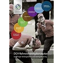 DGV-Rahmentrainingskonzeption: Langfristiger Leistungsaufbau und Trainingssteuerung
