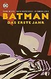 Batman: Das erste Jahr (Neuausgabe) - Frank Miller, David Mazzucchelli