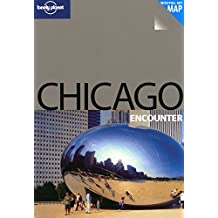Chicago (Lonely Planet Encounter Guides)