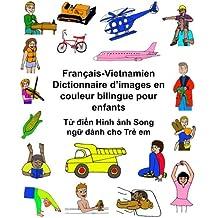 Français-Vietnamien Dictionnaire d'images en couleur bilingue pour enfants